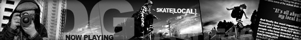 SKATE[LOCAL]™ ISSUE#6 - NOW PLAYING