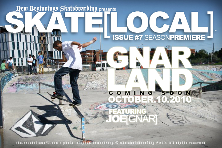 SKATE[LOCAL]™ ISSUE#7 - COMING SOON