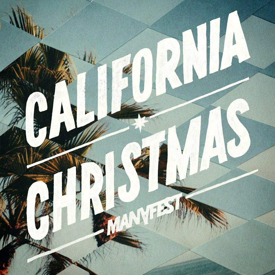 "MANAFEST ""CALIFORNIA CHRISTMAS"""
