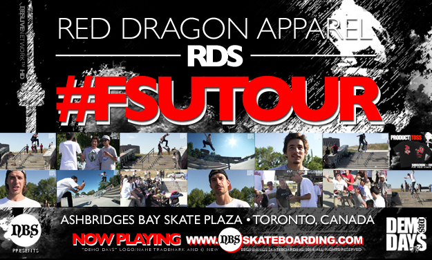 "DEMO DAYS PRESENTS RDS ""FSU"" TOUR AT ASHBRIDGES BAY SKATE PLAZA IN TORONTO, CANADA"