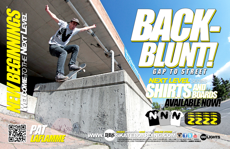 "TEAM RIDER PAT LAFLAMME ""BACK-BLUNT"" :: WELCOME TO THE NEXT LEVEL"