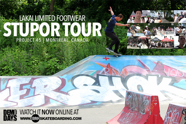 "DEMO DAYS™ TV PRESENTS LAKAI ""STUPOR TOUR"" IN MONTREAL, CANADA"